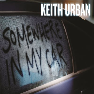keith-urban-somewhere-in-my-car-single-cover.jpg
