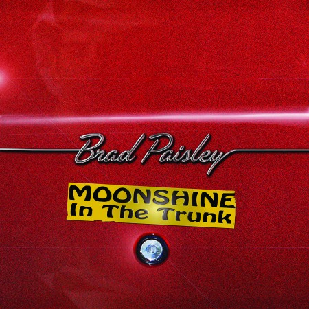 Brad-Paisley-Moonshine-in-the-Trunk-e1403125580870.jpg