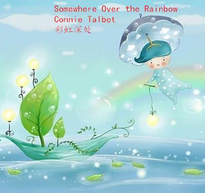 听歌学英语 彩虹深处 Somewhere Over the Rainbow
