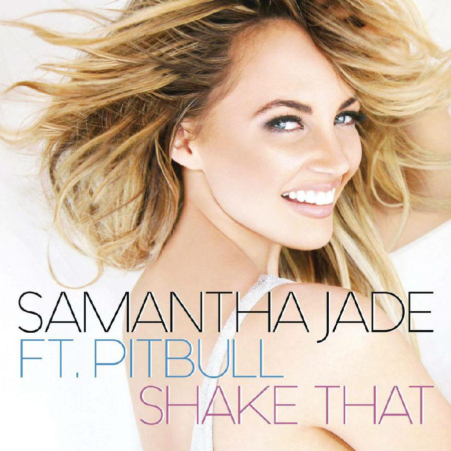 Samantha-Jade-Feat.-Pitbull-Shake-That-1024x10241.jpg