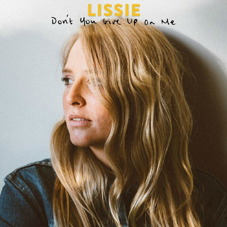 Lissie_Don_t_Give_Up_On_Me-1024x1024.jpg