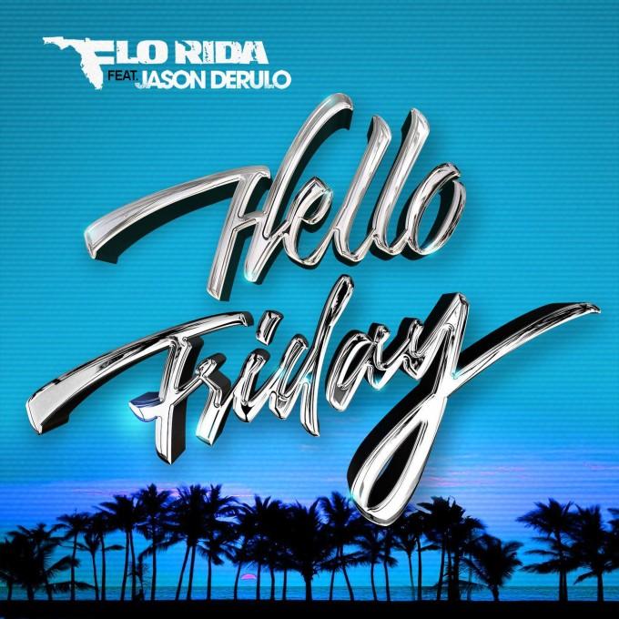 flo-rida-hello-friday.jpeg