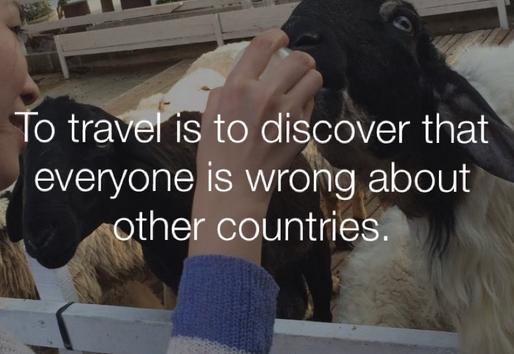 旅行是为了要发现所有人对其他国家的误解。