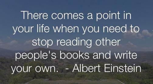 在人生的某个瞬间,你需要停止继续读别人的书,而应书写自己的人生
