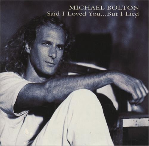 Michael+Bolton+-+Said+I+Loved+You...+But+I+Lied+-+5-+CD+SINGLE-124064.jpg