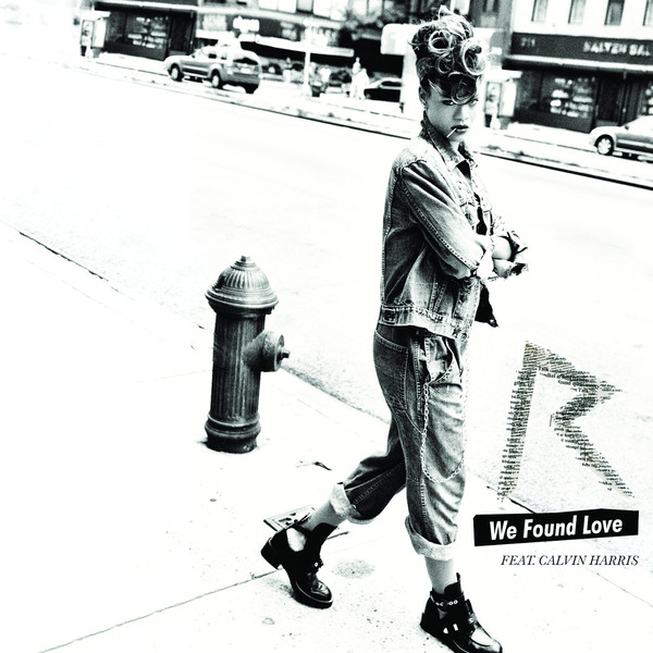 We-Found-Love-feat.-Calvin-Harris-Rihanna.jpg