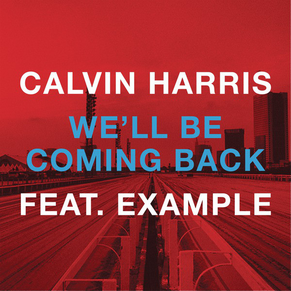 Calvin-Harris-Well-Be-Coming-Back-2012.png
