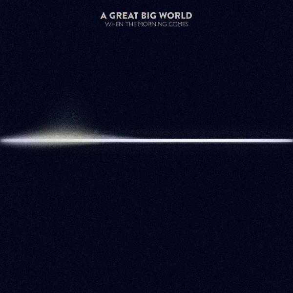 A-Great-Big-World-When-the-Morning-Comes-2015-1200x1200-600x600.png