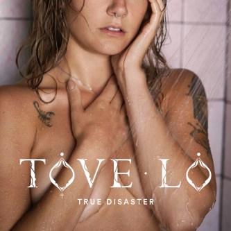 Tove-Lo-True-Disaster-2016.jpg