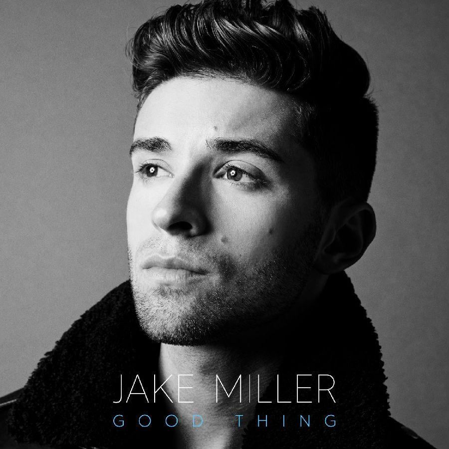 Jake-Miller-Good-Thing-2016.jpg