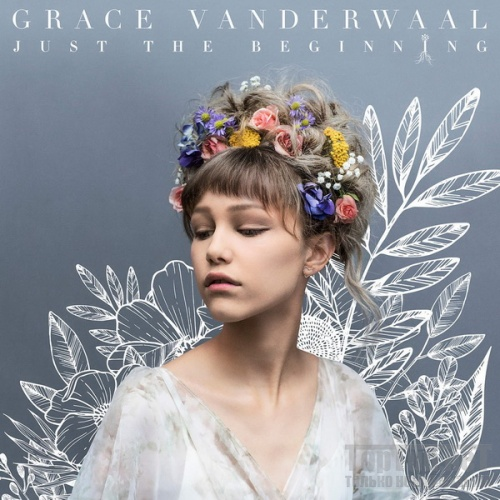 1505805372_grace-vanderwaal-just-the-beginning-2017.jpg