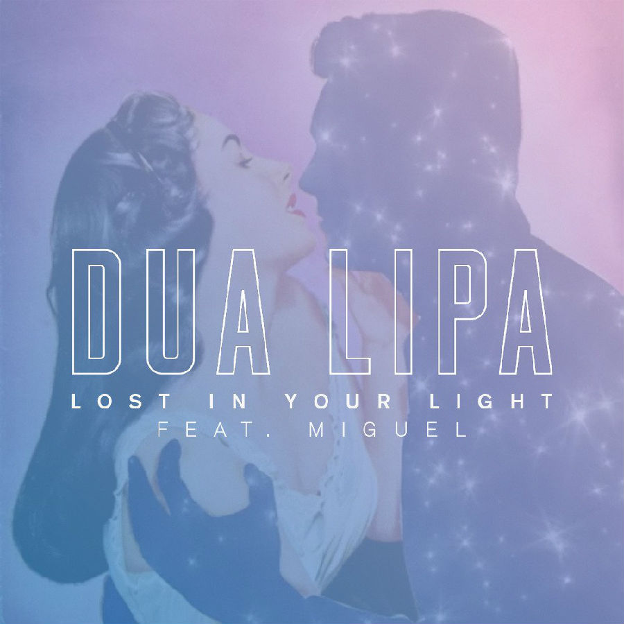 DUA-LIPA-FT-MIGUEL-–-LOST-IN-YOUR-LIGHT.jpg