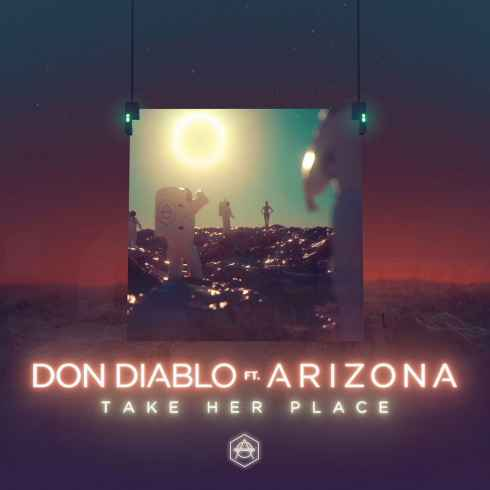 don-diablo-take-her-place-feat-a-r-i-z-o-n-a-cdq.jpg