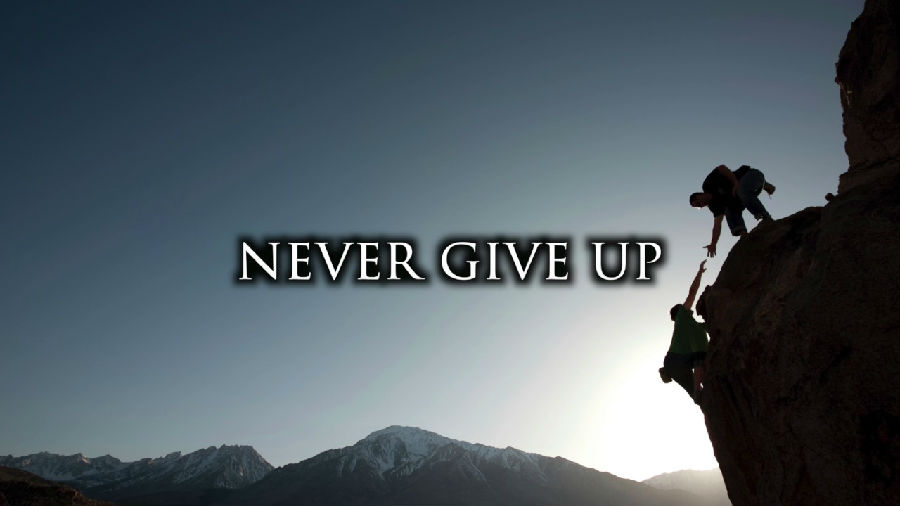 Never Give Up 永不放弃