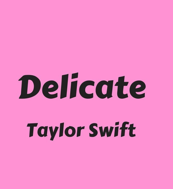 taylor-swift-delicate.png