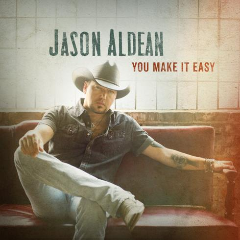 Jason-Aldean-You-Make-It-Easy-1.jpg