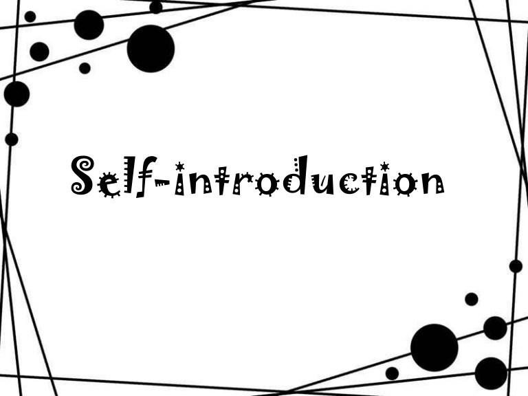 Self Introduction 自我介绍