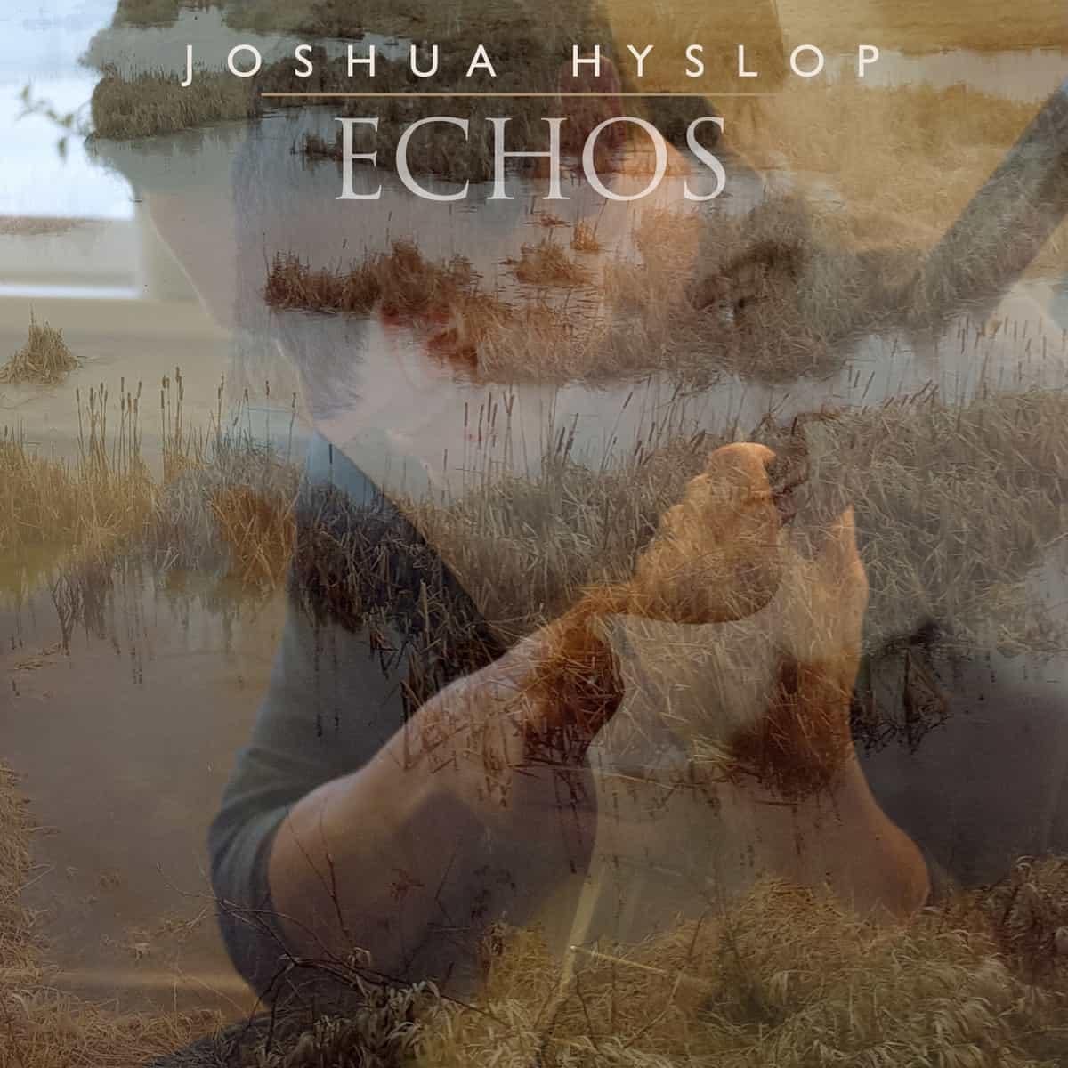 Joshua-Hyslop-Echos.jpg