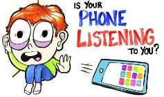 你的手机在监听你吗?