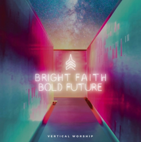vertical-worship-bright-faith-bold-future.jpg