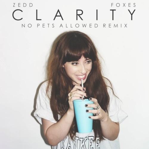 zedd-foxes-clarity-remix-no-pets-allowed.jpg