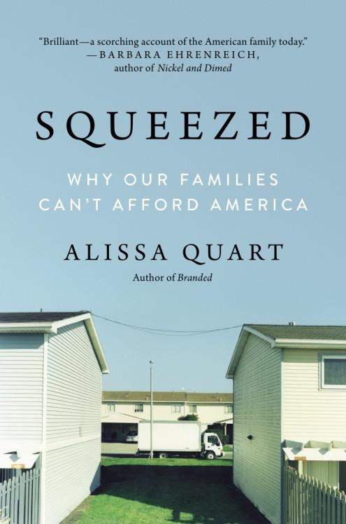 阿丽沙·夸特的作品《夹缝中求生存:为什么我们的家庭无力负担美国》.jpg