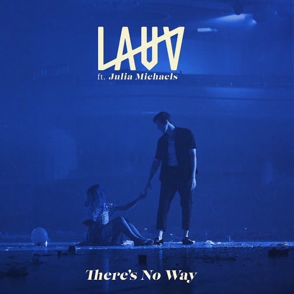 Lauv-–-Theres-No-Way-feat.-Julia-Michaels.jpg