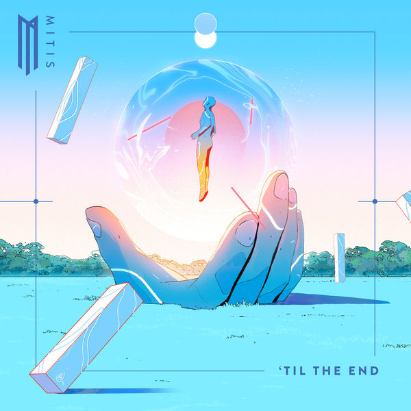 mitis-til-the-end.jpg
