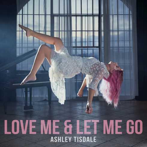 ashley-tisdale-love-me-let-me-go-itunes.jpg