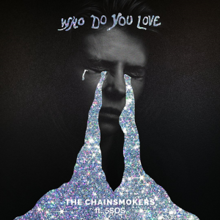 220px-The_Chainsmokers_-_Who_Do_You_Love.png